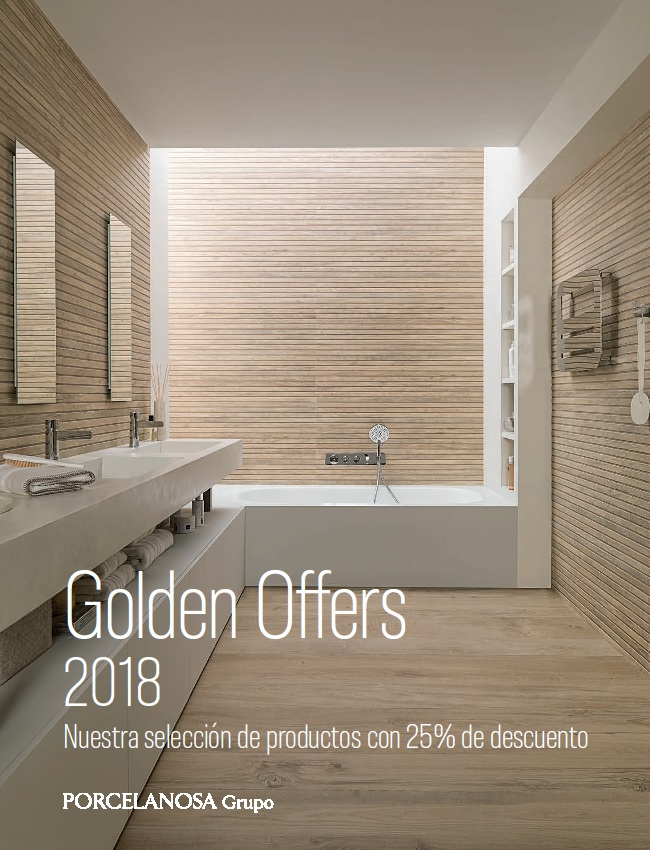 Catálogo Golden Offers 2018 PORCELANOSA Grupo